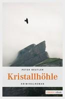Peter Beutler: Kristallhöhle ★★★★