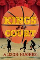 Alison Hughes: Kings of the Court