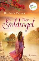 Barbara Piazza: Der Goldvogel ★★★★