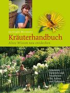 Gertrude Messner: Gertrude Messners Kräuterhandbuch ★★★★