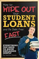 Martha Maeda: How to Wipe Out Your Student Loans and Be Debt Free Fast