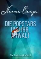 Norma Banzi: Die Popstars und ihr Anwalt ★★★★