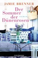 Jamie Brenner: Der Sommer der Dünenrosen ★★★★