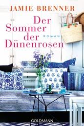 Der Sommer der Dünenrosen - Roman