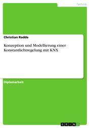 Konzeption und Modellierung einer Konstantlichtregelung mit KNX
