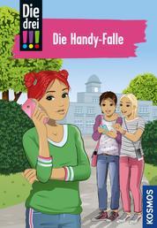 Die drei !!!, 1, Die Handy-Falle (drei Ausrufezeichen)