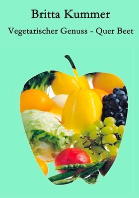 Vegetarischer Genuss - Quer Beet