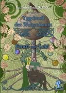 Katharina Bode: Yggdrasil der Weltenbaum