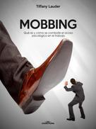 Tiffany Lauder: Mobbing