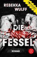 Rebekka Wulff: Die Fessel ★★★★★