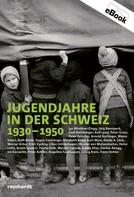 Lys Wiedmer-Zingg: Jugendjahre in der Schweiz 1930-1950