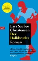 Lars Saabye Christensen: Der Halbbruder ★★★