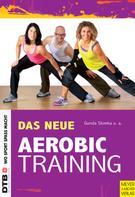 Gunda Slomka: Das neue Aerobic-Training ★★★★