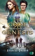 Andreas Gruber: Code Genesis - Sie werden dich jagen ★★★★