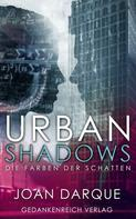 Joan Darque: Urban Shadows ★★★★