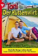 Friederike von Buchner: Toni der Hüttenwirt 241 – Heimatroman