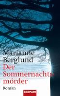 Marianne Berglund: Der Sommernachtsmörder ★★★★