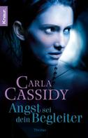 Carla Cassidy: Angst sei dein Begleiter ★★★★