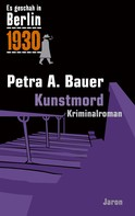 Petra A. Bauer: Kunstmord ★★★★★