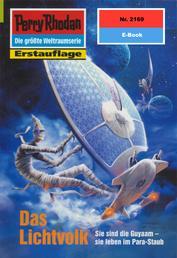 """Perry Rhodan 2169: Das Lichtvolk - Perry Rhodan-Zyklus """"Das Reich Tradom"""""""