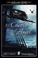 Ann R. Bright: El cuervo y el ángel