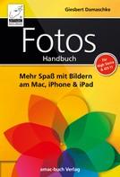 Giesbert Damaschke: Fotos Handbuch ★★