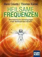 Hans Cousto: Heilsame Frequenzen ★★★★★
