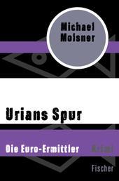 Urians Spur - Die Euro-Ermittler