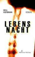 Will Hofmann: Lebensnacht ★