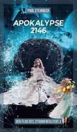 Apokalypse 2146 - Der Flug des Zitronenfalters 3