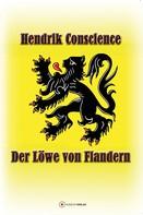 Hendrik Conscience: Der Löwe von Flandern