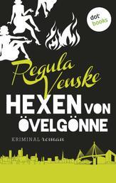 Die Hexen von Övelgönne - Kriminalroman