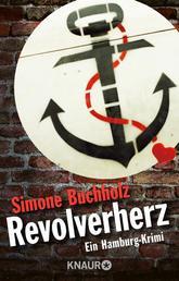 Revolverherz - Ein Hamburg-Krimi