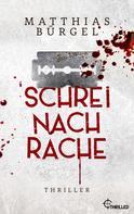Matthias Bürgel: Schrei nach Rache ★★★★