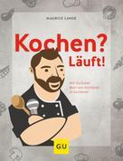 Maurice Lange: Kochen? Läuft! ★★★★