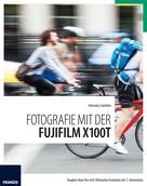 Antonino Zambito: Fotografie mit der Fujifilm X100T