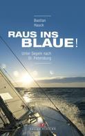 Bastian Hauck: Raus ins Blaue! ★★★★★