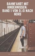 Andreas Dümpert: Bahnfahrt mit Hindernissen