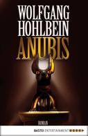 Wolfgang Hohlbein: Anubis ★★★★
