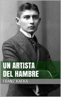 Franz Kafka: Un artista del hambre