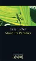 Ernst Solèr: Staub im Paradies ★★★