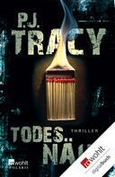 P. J. Tracy: Todesnähe ★★★★