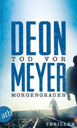 Tod vor Morgengrauen - Kriminalroman