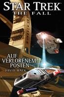 David Mack: Star Trek - The Fall 3: Auf verlorenem Posten ★★★★★
