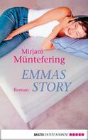 Mirjam Müntefering: Emmas Story ★★★★