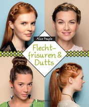 Flechtfrisuren & Dutts
