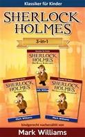 Mark Williams: Sherlock Für Kinder: 3-In-1-Box (Der Blaue Karfunkel, Silberstern, Die Liga Der Rothaarigen)