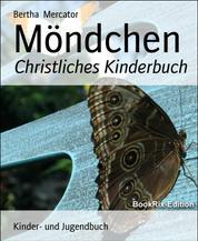 Möndchen - Christliches Kinderbuch