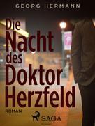 Georg Hermann: Die Nacht des Doktor Herzfeld