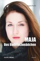Ingrid Roth: Maja ★★★★